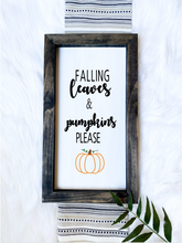 Load image into Gallery viewer, Falling Leaves & Pumpkins Please Wooden Sign