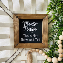 Load image into Gallery viewer, Please Flush Wooden Sign