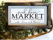 Load image into Gallery viewer, Fresh Flower Market Wooden Sign