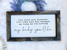 Load image into Gallery viewer, I'll Love You Forever Wooden Sign