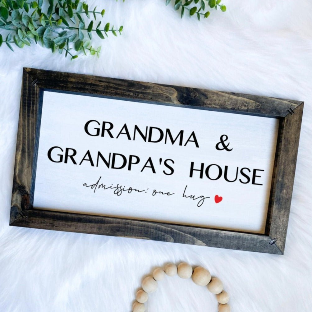 Grandma and Grandpa's House Wooden Sign