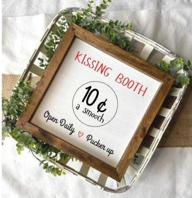 Kissing Booth Mini Sign