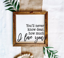 Load image into Gallery viewer, How Much I Love You Wooden Sign