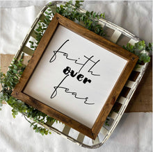 Load image into Gallery viewer, Faith Over Fear Mini Sign