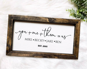 You, Me, Them, Us Customized Wooden Sign