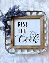 Load image into Gallery viewer, Kiss The Cook Sign