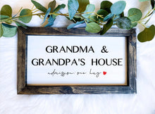 Load image into Gallery viewer, Grandma and Grandpa's House Wooden Sign