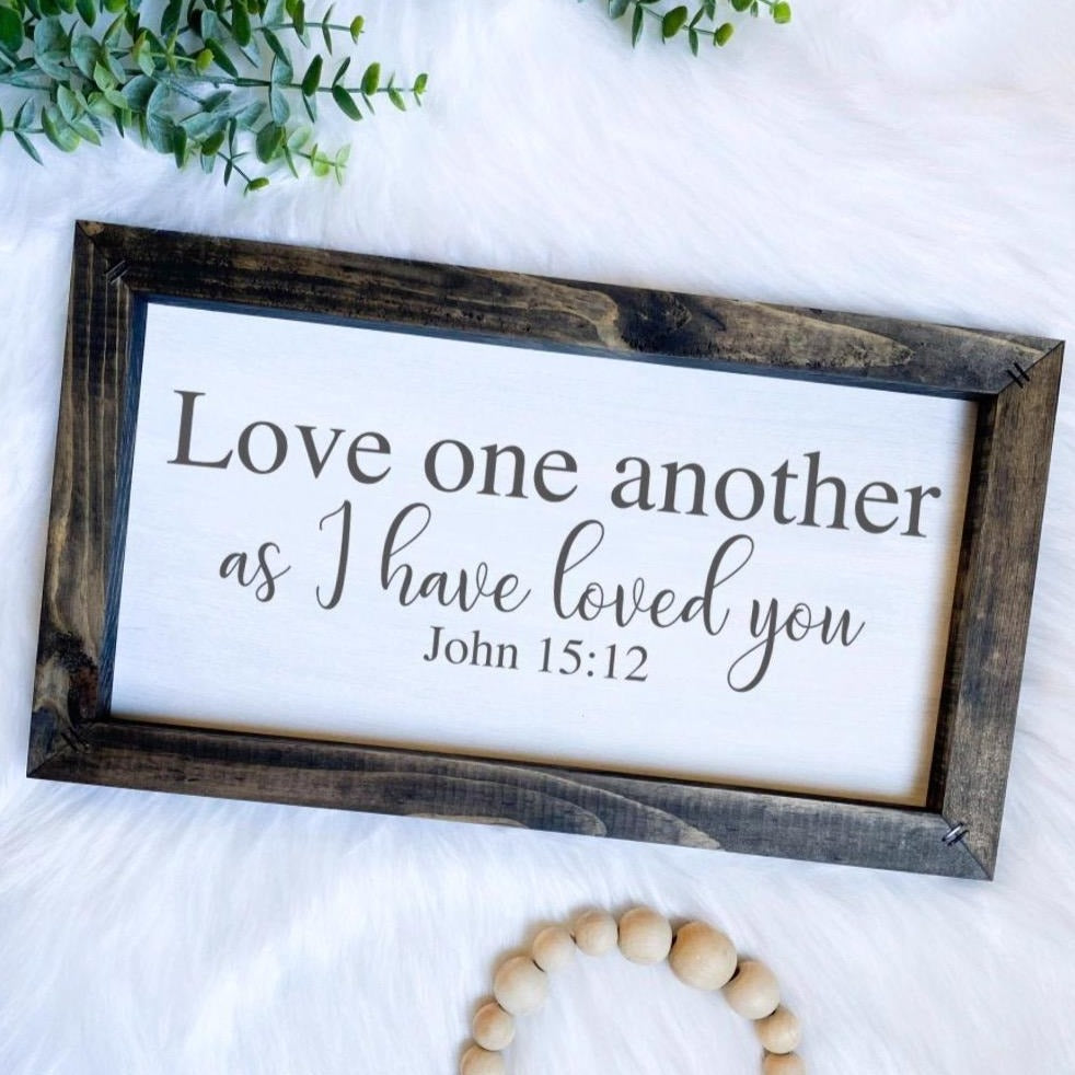 Love One Another Wooden Sign
