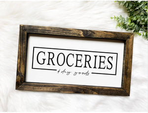 Groceries & Dry Goods Wooden Sign
