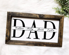 Load image into Gallery viewer, Personalized DAD Sign With Kids Names
