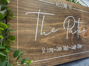 Welcome To The Patio -Unframed