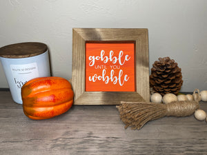 Gobble Until You Wobble