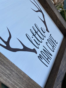 Little Man Cave Wooden Sign