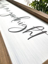 Load image into Gallery viewer, Always Kiss Me Goodnight Wooden Sign