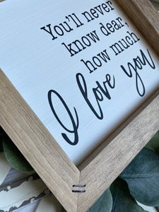 How Much I Love You Wooden Sign
