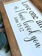 Load image into Gallery viewer, Love One Another Wooden Sign