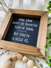 Load image into Gallery viewer, Poop Jokes Funny Bathroom Wooden Sign