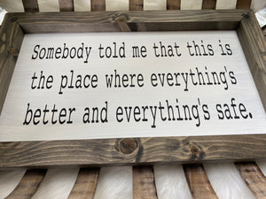 One Tree Hill Quote Wooden Sign