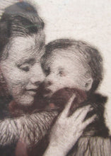 Load image into Gallery viewer, Original Pencil Signed Etching: William Lee Hankey. Mother and Child; 1920s