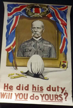 Load image into Gallery viewer, GENUINE Antique WWI Recruitment Poster: He did his Duty. Will you do Yours? Original Lithograph; published 1916