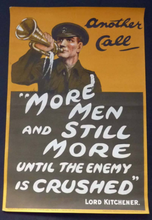 Load image into Gallery viewer, GENUINE Antique WWI Recruitment Poster: Another call / More Men and still more .... Original Lithograph; published 1914