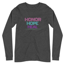 Load image into Gallery viewer, Honor Hope Heal Long Sleeve