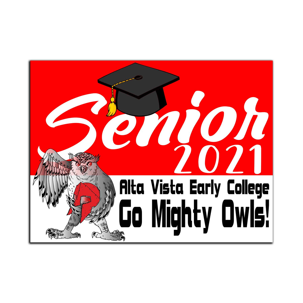 Alta Vista Early College Yard Sign Class of 2021
