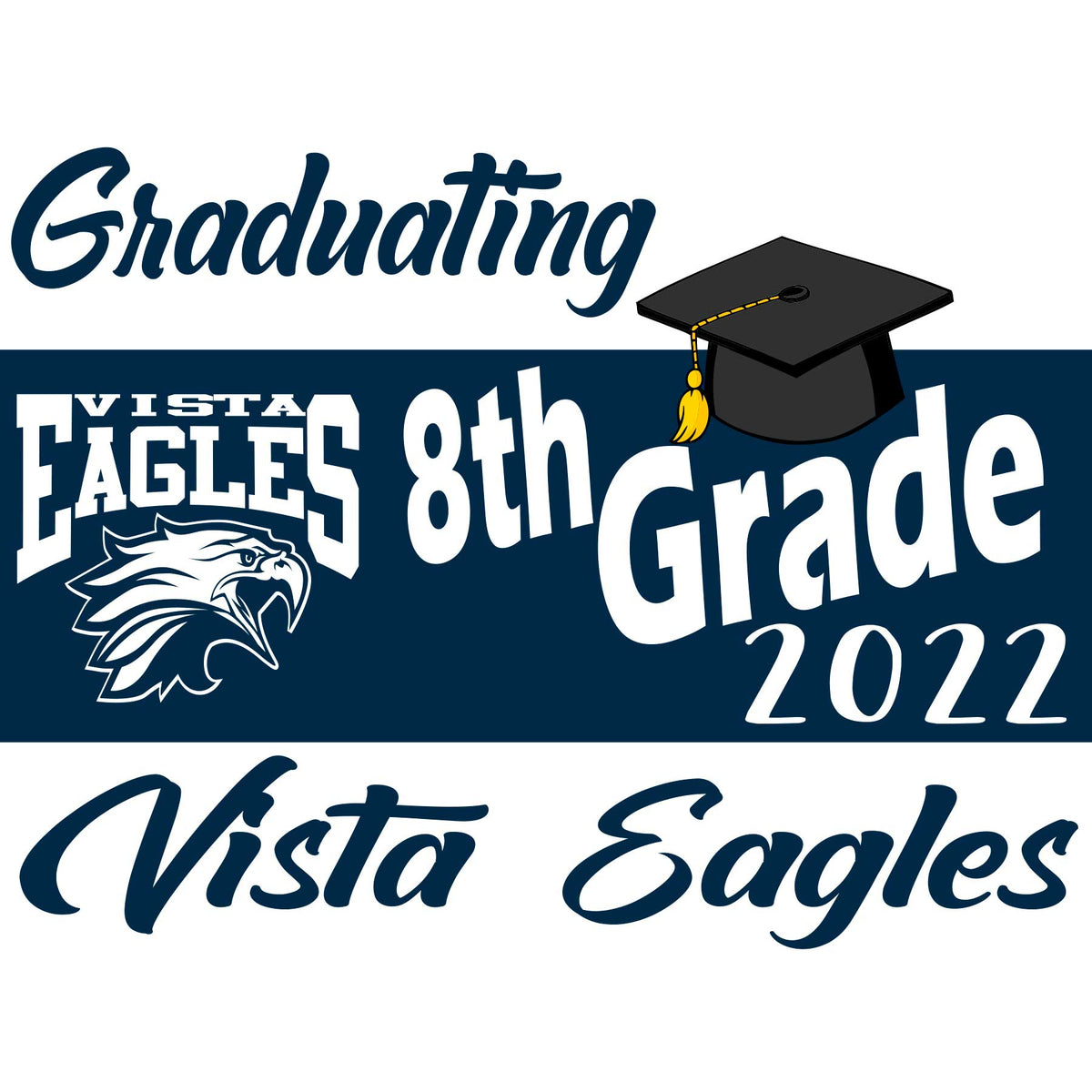 Vista Middle School Yard Sign Class of 2021
