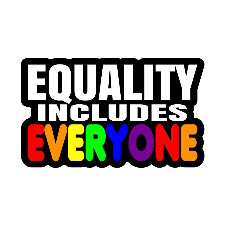 Pride Equality Includes Everyone Rainbow Graphic Decal - Ragged Apparel Screen Printing and Signs - www.nmshirts.com