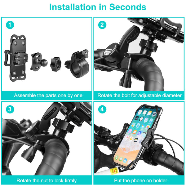 Installation in seconds for this phone holder for motorcycle, assemble the parts one by one,rotate the bolt for adjustable diameter,rotate the nut to lock firmly,put the phone holder