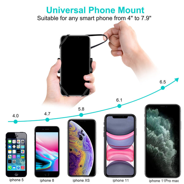 Universal Phone Mount suitable for any smart phones from 4 inch to 7.9 inch