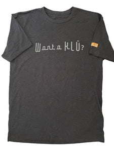 """Want a KLŪ?"" Guys' T-shirt"
