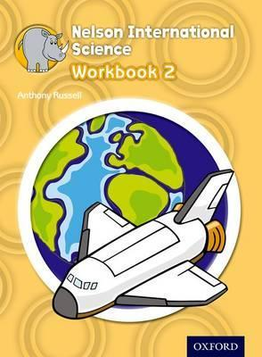 Oxford Nelson International Science Workbook 2