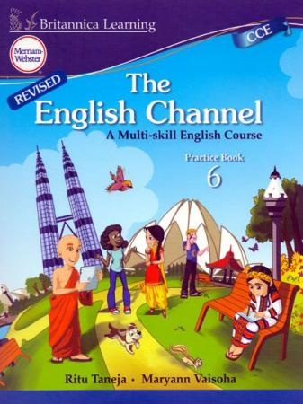Britannica Learning The English Channel A Multi-Skill English Course Practicebook 6