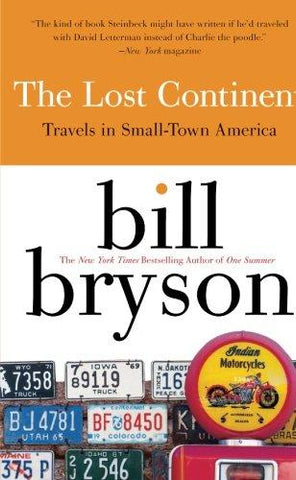 The Lost Continent: Travels in Small-Town America: Bill Bryson: 9780060920081: Books