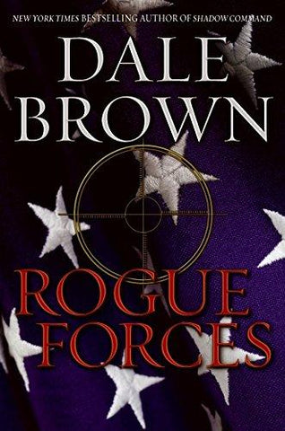 Rogue Forces (Patrick McLanahan) (9780061560873): Dale Brown: Books