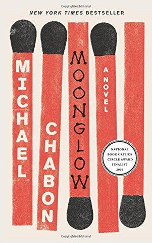 Moonglow: A Novel: Michael Chabon: 9780062225566: Books