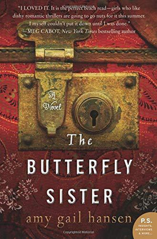 The Butterfly Sister: A Novel (P.S.): Amy Gail Hansen: 9780062234629: Books