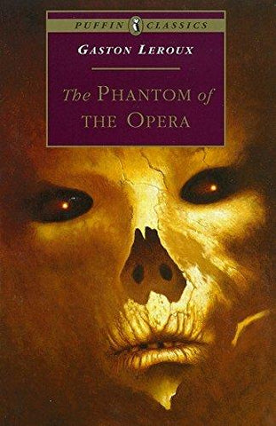 The Phantom of the Opera (Puffin Classics) (9780140368130): Gaston Leroux: Books