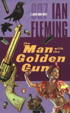 The Man With The Golden Gun (James Bond Novels) (9780142003282): Ian Fleming: Books