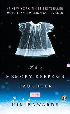 The Memory Keeper's Daughter: A Novel (9780143037149): Kim Edwards: Books