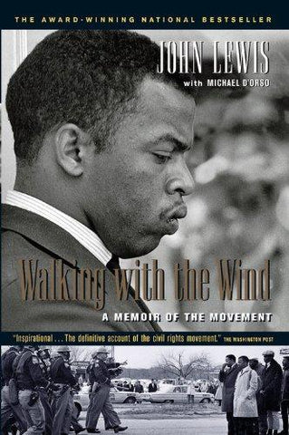 Walking with the Wind: A Memoir of the Movement: John Lewis, Michael D'Orso: 9780156007085: Books