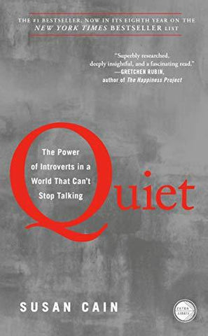 Quiet: The Power of Introverts in a World That Can't Stop Talking: Susan Cain: 9780307352156: Books
