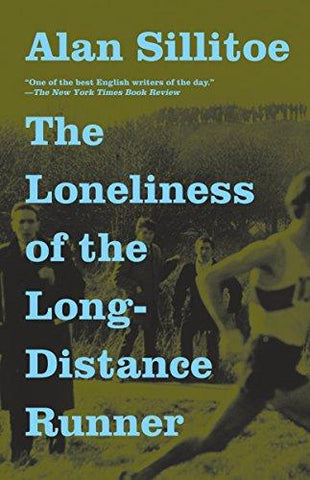 The Loneliness of the Long-Distance Runner (Vintage International): Alan Sillitoe: 9780307389640: Books