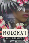 Moloka'i: A Novel: Alan Brennert: 9780312304355: Books