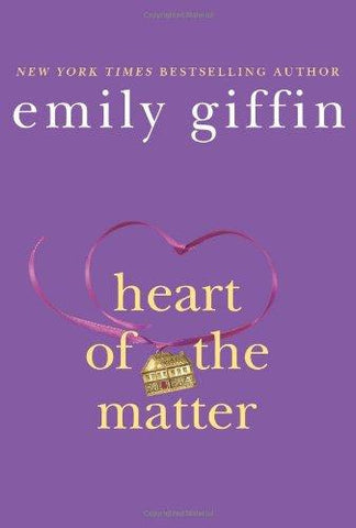 Heart of the Matter: Emily Giffin: 9780312554163: Books