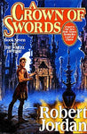 A Crown of Swords (The Wheel of Time, Book 7): Robert Jordan: 0890535712840: Books