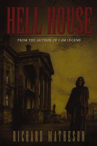 Hell House: Richard Matheson: 8601404904882: Books