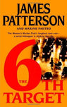The 6th Target: James Patterson, Maxine Paetro: 9780316014793: Books