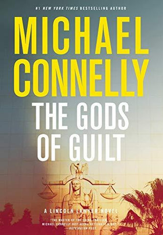 The Gods of Guilt (A Lincoln Lawyer Novel (5)) (9780316069519): Michael Connelly: Books